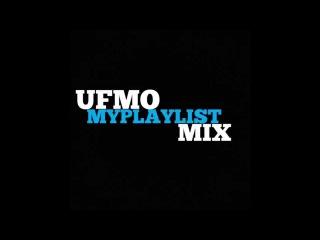Ufmo - Myplaylist (instrumental mix 2009 - 2014)