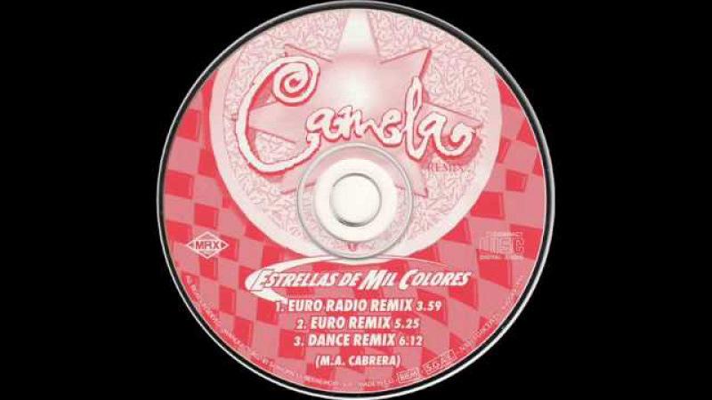 Camela - Estrellas De Mil Colores (Dance Remix)