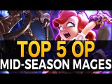 TOP 5 MOST OP MID-SEASON MAGES - Watch Out For Them! - League of Legends