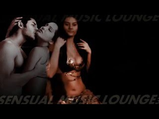 KAMASUTRA KISSES-EROTIC LOUNGE -4H. BELLY DANCE SENSUAL SPA MASSAGE MUSIC WORLD❀ #MUSIC