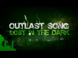 OUTLAST SONG (Lost In The Dark) - DAGames