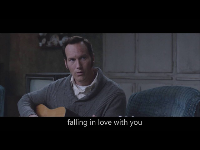 The Conjuring 2 Can't Help Falling in Love With You