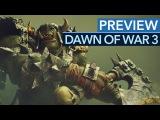 Dawn of War 3 - Preview-Video Das Beste aus Teil 1 amp 2 Gameplay