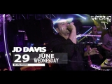 JD DAVIS 29 JUNE WEDNESDAY CLUB INFERNO KEMER