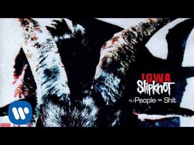 Slipknot - People = Shit (Audio)