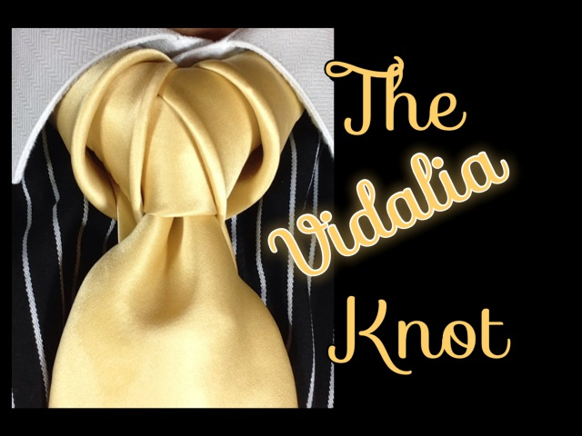 How to tie a tie: The Vidalia Knot