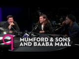 Mumford &amp Sons and Baaba Maal - Johannesburg