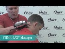 Oster® Stim-U-Lax® Massager Demo