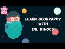 Kids' English | Learn Geography With Dr. Binocs | Compilation | Learn Videos For Kids