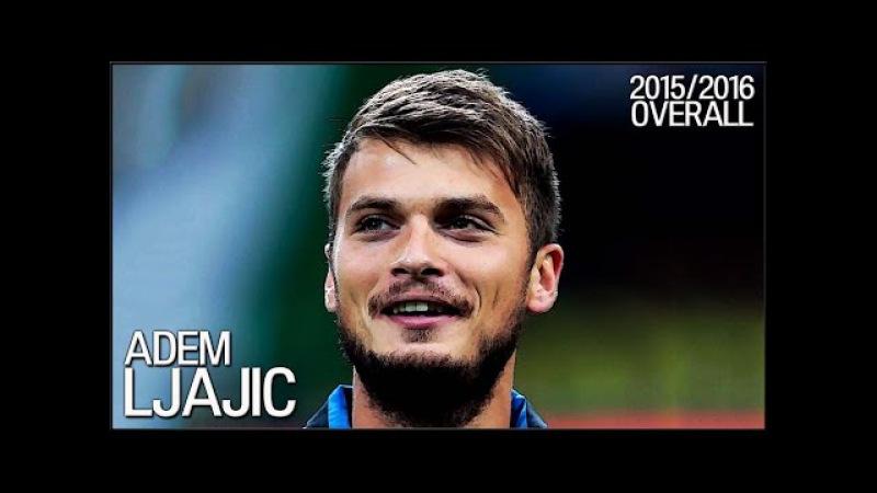 Adem Ljajic 20152016 Overall