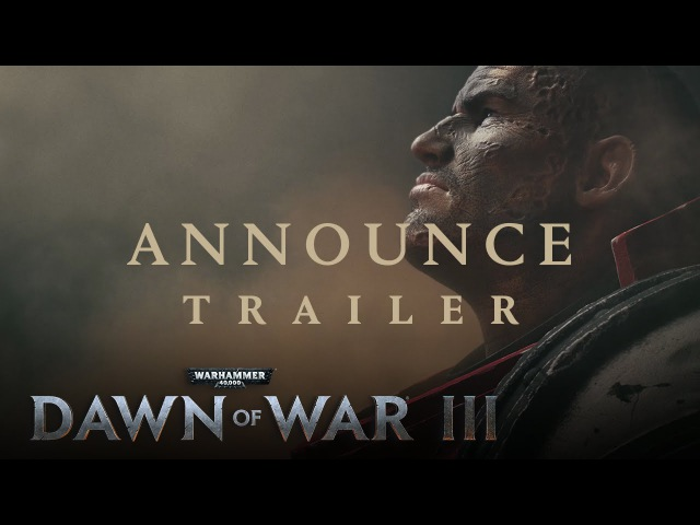 Dawn of War III – Announcement Trailer - RUS