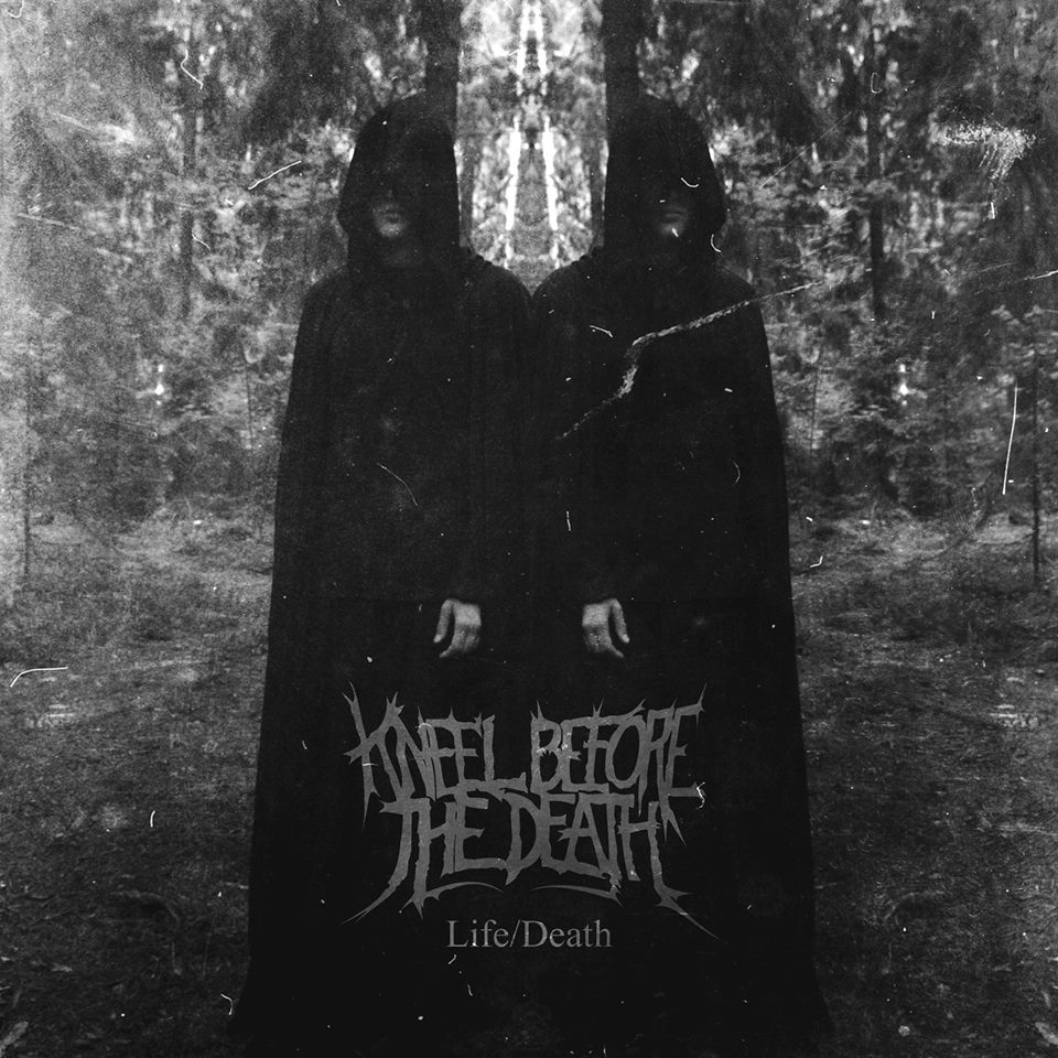 Kneel Before The Death - Life/Death [single] (2016)