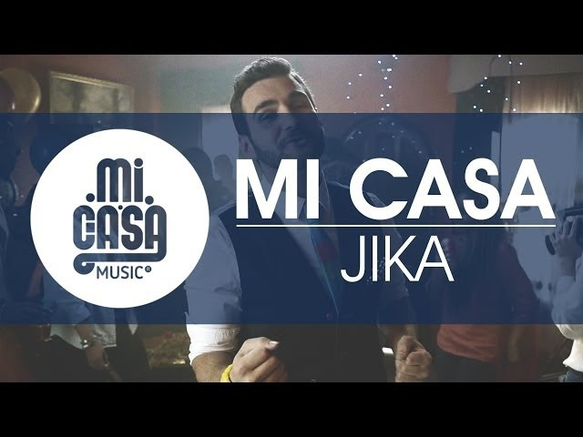 MI CASA Jika Official Music Video