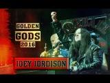 Joey Jordison - GOLDEN GODS 2016 (Русская озвучка)