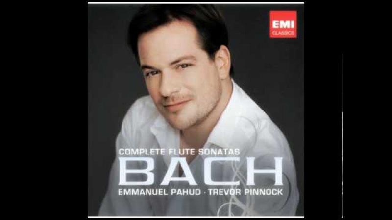 Emmanuel Pahud Bach Sonata in e minor (1/2) Bwv 1034