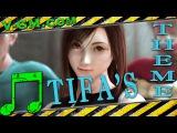 Final Fantasy VII - Tifa's Theme