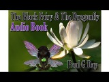Audio Book The Black Fairy and The Dragonfly full version