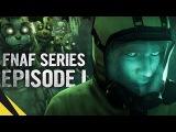 [SFM] Five Nights at Freddys Series (Episode 1.1 - SC Green