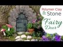 Stone, Wood, Polymer Clay Fairy Door Tutorial for the Fairy Garden