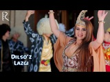 Dilso'z - Lazgi | Дилсуз - Лазги