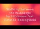 Lifehouse feat. Natasha Bedingfield - Between the Raindrops Lyrics