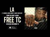 Ty Dolla $ign - LA ft. Kendrick Lamar, Brandy &amp James Fauntleroy Audio