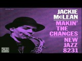 Jackie McLean Quartet 1957 ~ I Hear A Rhapsody