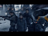 Live-action трейлер Tom Clancy's The Division