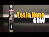 Tesla Nano 60w TC Mod Review | IndoorSmokers