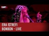 Era Istrefi - Bonbon - Live - CCauet sur NRJ