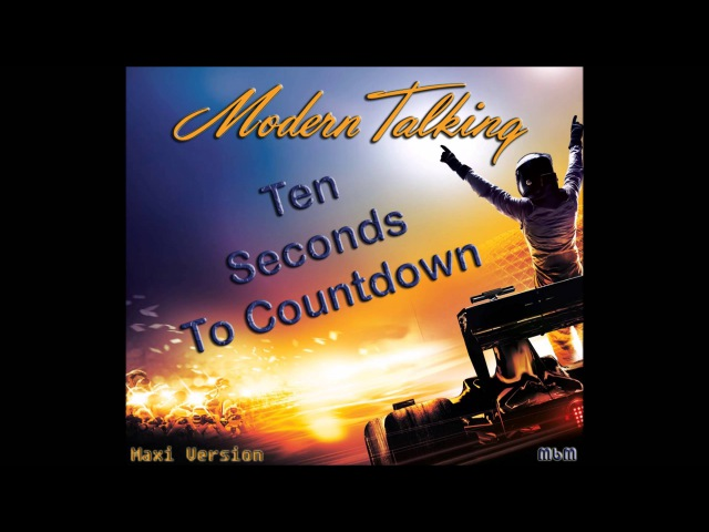 Modern Talking - Ten Seconds To Countdown Maxi Version (re-cut by Manaev)