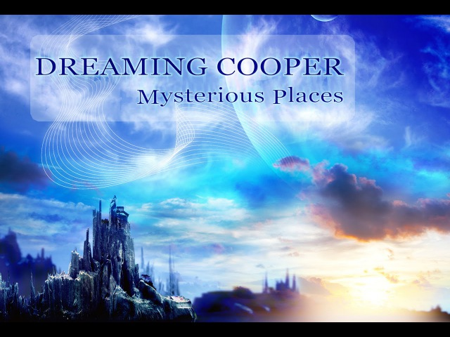 Dreaming Cooper Mysterious Places Altar Records 2016