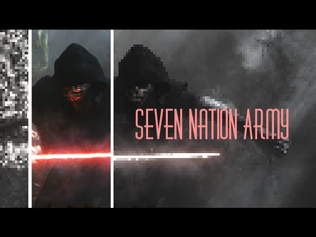 Kylo Ren | Seven Nation Army
