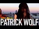 PATRICK WOLF - THE LIBERTINE (BalconyTV)