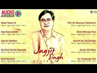 Jagjit Singhs Visions - Audio Jukebox _ Superhit Ghazals