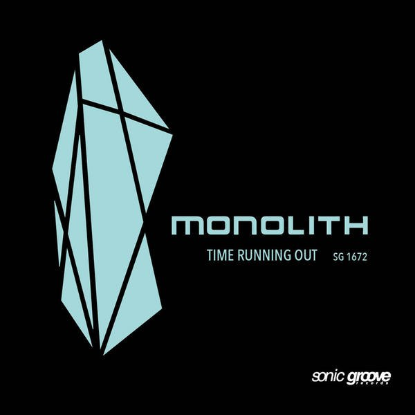 Monolith - Time Running Out EP (2016)