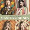 Мастера секса | Сериал | Masters of Sex