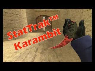Karambit Убийство StatTrack CSSource v34
