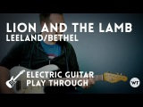 Lion and the Lamb - LeelandBethel - Electric Guitar Playthrough