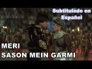 Meri Sason Mein Garmi - Barood (1998)- (Sub Español)