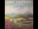 Celtic Tradition - Irish Folk Music