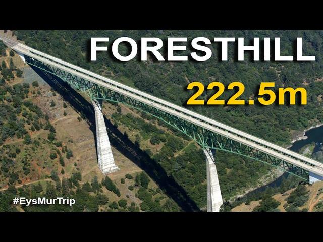 США, Калифорния, самый высокий мост - foresthill bridge