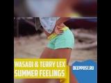 Wasabi &amp terry lex - summer feelings