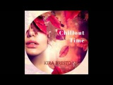 Dj Kira Bresto - Chillout Time #5 (Djfm Media Group)