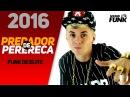 MC Jhey Predador de Perereca DJ Yuri Martins