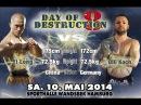 Yi Long vs Olli Koch - Day of Destruction 8 in Hamburg - Germany