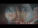 Skye &amp Ward  s o m e d a y