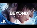 BEYOND: Two Souls - Launch Trailer   PS4