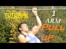 ВИДЕОУРОКИ 2. ПОДТЯГИВАНИЕ НА 1 РУКЕ / one arm pull up