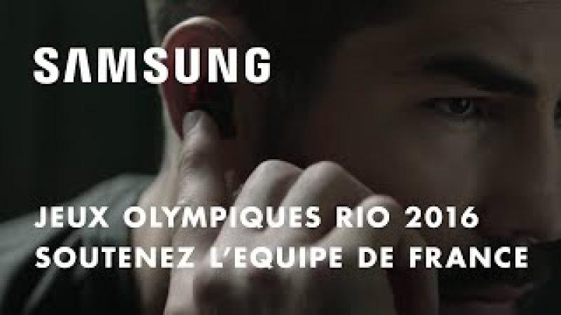 Samsung – Soutenez l'équipe de France aux Jeux Olympiques Rio 2016